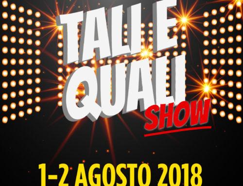 Tali e Quali Show – Tavoleto, 1-2 agosto 2018