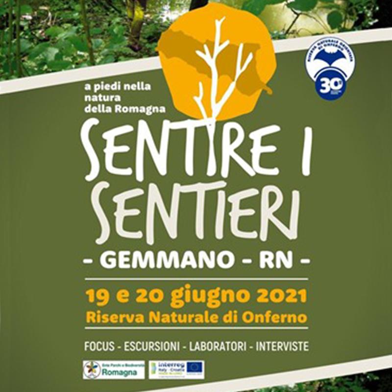 SENTIRE I SENTIERI - Riserva naturale di Onferno - 19 e 20 Giugno 2021